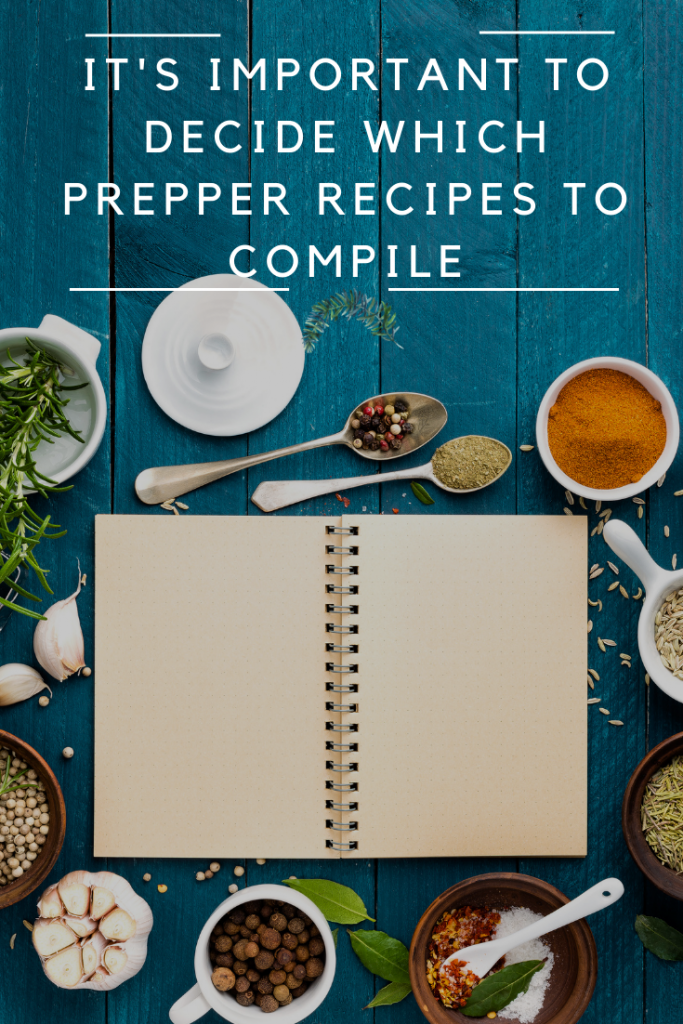 Which Prepper Recipes to Compile