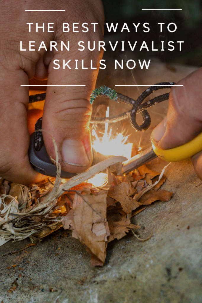 The Best Ways to Learn Survivalist Skills Now